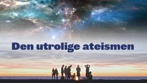 Den-utrolige-ateismen