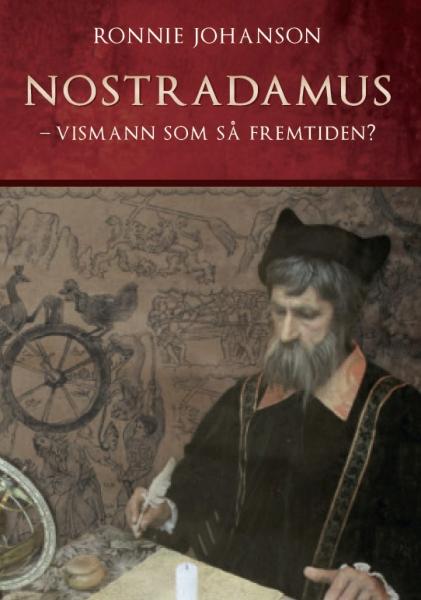 Nostradamus Vismann som så fremtiden