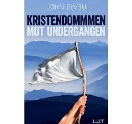 John-Einbu-Kristendommen-mot-undergangen